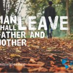 Man Shall Leave Father and Mother